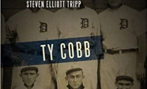 Review of Ty Cobb, Baseball, and American Manhood