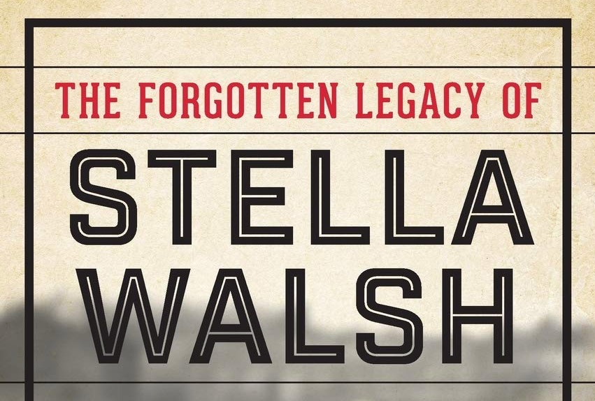 Review of The Forgotten Legacy of Stella Walsh